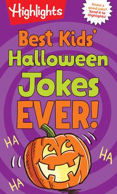 Best Kids' Halloween Jokes Ever! (Highlights Joke Books) Cover Image