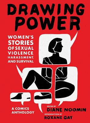 Drawing Power: Women's Stories of Sexual Violence, Harassment, and Survival Cover Image
