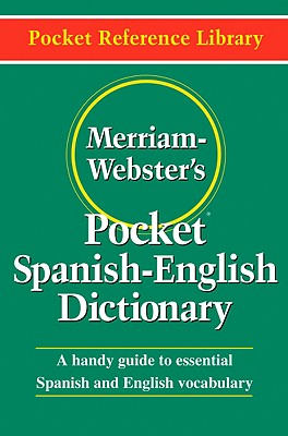 Merriam-Webster's Pocket Spanish-English Dictionary (Pocket Reference Library) Cover Image