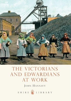 The Victorians and Edwardians at Work Cover