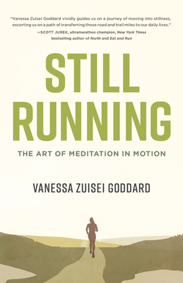 Still Running: The Art of Meditation in Motion Cover Image