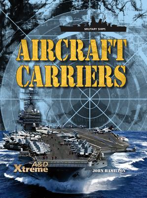 Aircraft Carriers (Military Ships) Cover Image