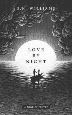 Love by Night: A Book of Poetry Cover Image