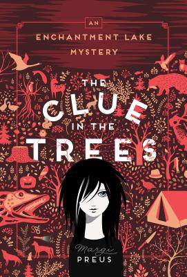 The Clue in the Trees: An Enchantment Lake Mystery Cover Image