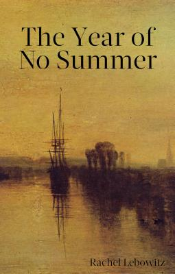 Cover for The Year of No Summer