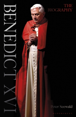 Benedict XVI: A Life: Volume One: Youth in Nazi Germany to the Second Vatican Council 1927–1965 Cover Image