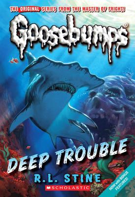 Deep Trouble (Classic Goosebumps #2) Cover Image