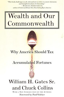Wealth and Our Commonwealth: Why America Should Tax Accumulated Fortunes Cover Image
