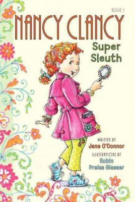 Fancy Nancy: Nancy Clancy, Super Sleuth Cover Image