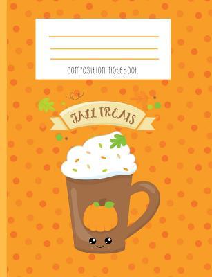 Composition Notebook: Pumpkin Spice Drink Kawaii Notebook Cover Image