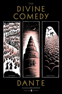 The Divine Comedy: Inferno, Purgatorio, Paradiso (Penguin Classics Deluxe Edition) Cover Image