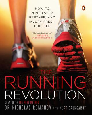 The Running Revolution: How to Run Faster, Farther, and Injury-Free--For Life Cover Image