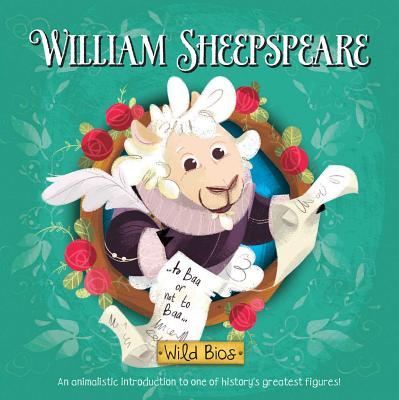 Wild Bios: William Sheepspeare Cover Image