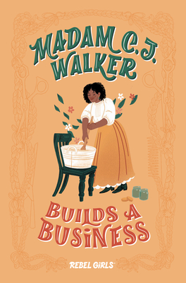 Madam C.J. Walker Builds a Business (A Good Night Stories for Rebel Girls Chapter Book) Cover Image