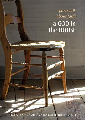 A God in the House: Poets Talk about Faith Cover Image