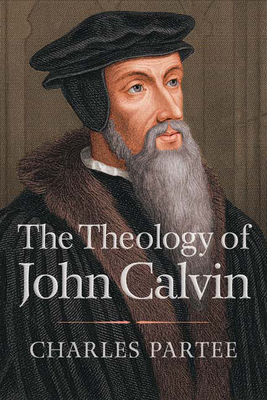 The Theology of John Calvin Cover