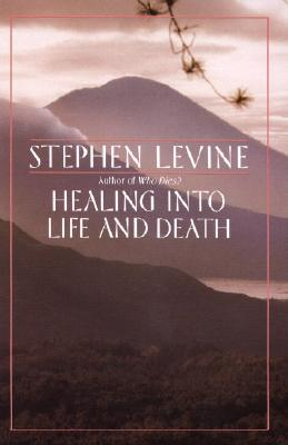 Healing Into Life and Death Cover