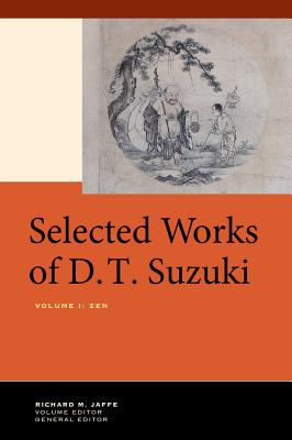 Cover for Selected Works of D.T. Suzuki, Volume I