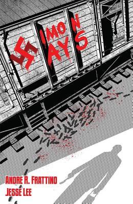 Simon Says: Nazi Hunter Volume 1 Cover Image