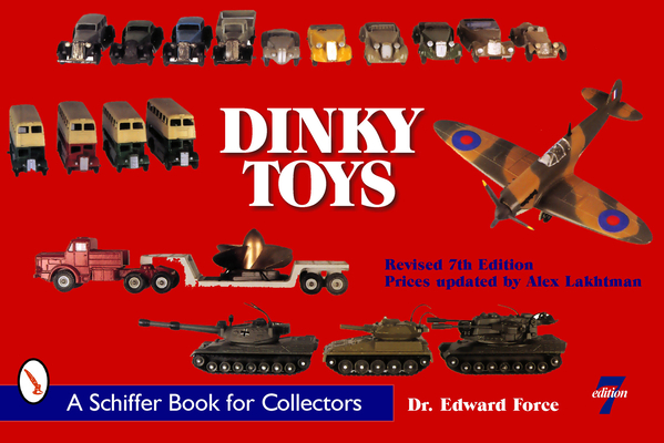 Dinky Toys (Schiffer Book for Collectors) Cover Image