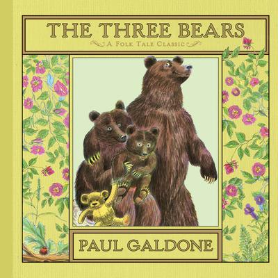 The Three Bears (Paul Galdone Classics) Cover Image