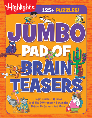 Jumbo Pad of Brain Teasers (Highlights Jumbo Books & Pads) Cover Image