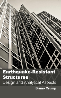 Earthquake-Resistant Structures: Design and Analytical Aspects Cover Image
