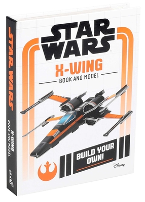 Star Wars X-Wing Book and Model: Build Your Own!