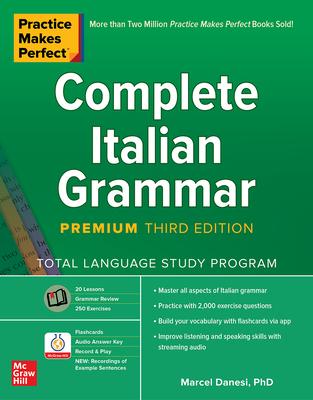 Practice Makes Perfect: Complete Italian Grammar, Premium Third Edition Cover Image