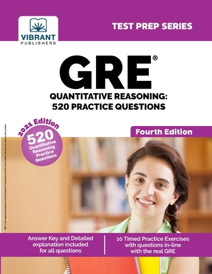 GRE Quantitative Reasoning: 520 Practice Questions (Fourth Edition) Cover Image