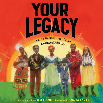 Your Legacy: A Bold Reclaiming of Our Enslaved History Cover Image