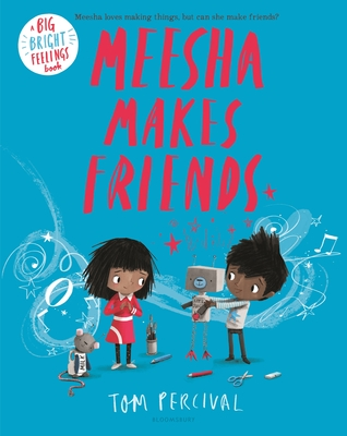 Meesha Makes Friends (Big Bright Feelings) Cover Image