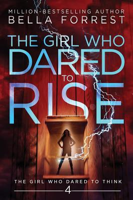 The Girl Who Dared to Think 4: The Girl Who Dared to Rise Cover Image