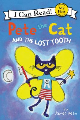 Pete the Cat and the Lost Tooth (My First I Can Read) Cover Image