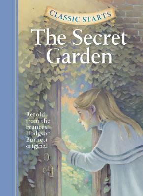 Classic Starts: The Secret Garden (Classic Starts(r)) Cover Image