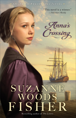 Cover for Anna's Crossing (Amish Beginnings #1)