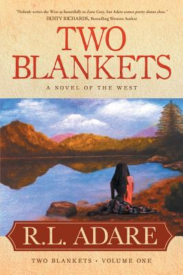 Two Blankets: A Novel of the West Cover Image