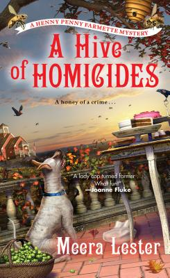 A Hive of Homicides (A Henny Penny Farmette Mystery #3) Cover Image