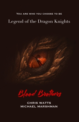 Legend of the Dragon Knights: Blood Brothers Cover Image