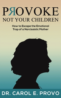 Provoke Not Your Children Cover Image