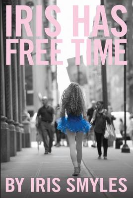 Iris Has Free Time Cover