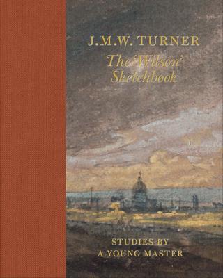 J.M.W. Turner the 'Wilson' Sketchbook Cover Image