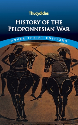 History of the Peloponnesian War (Dover Thrift Editions) Cover Image
