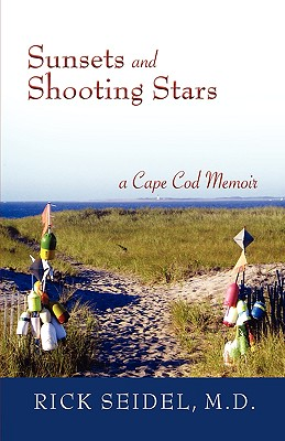 Sunsets and Shooting Stars: A Cape Cod Memoir Cover Image