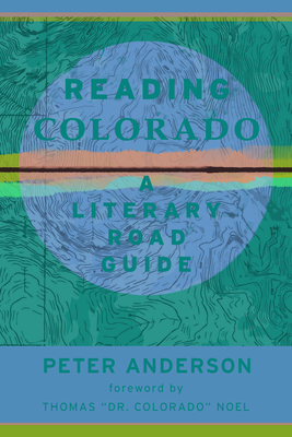 Reading Colorado: A Literary Road Guide Cover Image