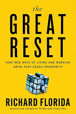 The Great Reset: How New Ways of Living and Working Drive Post-Crash Prosperity Cover Image