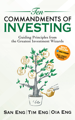Ten Commandments of Investing: Guiding Principles from the Greatest Investment Wizards Cover Image