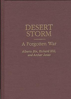 Desert Storm: A Forgotten War Cover Image