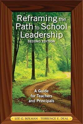 Reframing the Path to School Leadership: A Guide for Teachers and Principals Cover Image