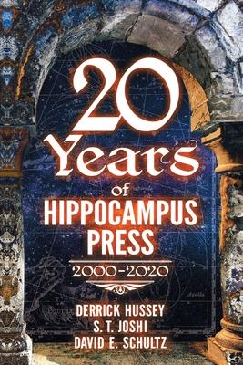 Twenty Years of Hippocampus Press: 2000-2020 Cover Image